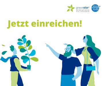 Greenstart Einreichungen - bis 08.03.2021